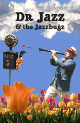 Jazzbugs poster featuring Dr. Jazz standing in a field of tulips, shooting one out of his clarinet toward the WJAZ microphone in the foreground. A strange bird with the body of a loon and the head of a jay watches